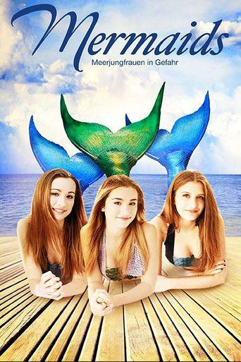 Mermaids - Meerjungfrauen in Gefahr stream