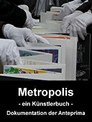 Metropolis - Ein Künstlerbuch stream