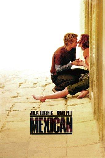 Mexican - Eine heiße Liebe stream