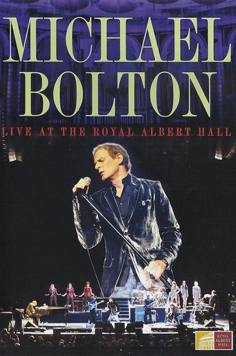 Michael Bolton - Live at the Royal Albert Hall stream