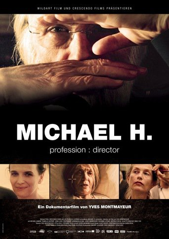 Michael H. Profession: Director - stream