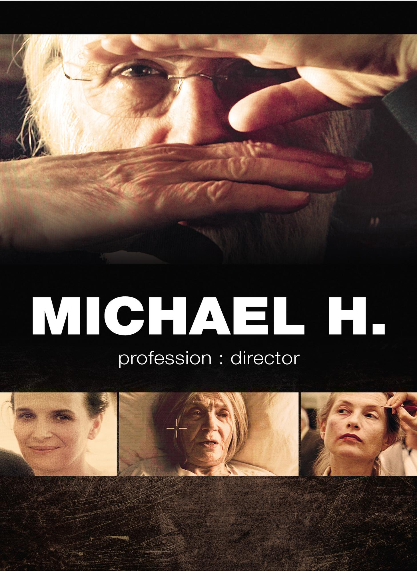 Michael H. profession:director Stream
