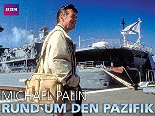 Michael Palin: Rund um den Pazifik - stream
