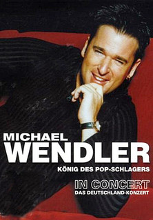 Michael Wendler - In Concert 2003 stream