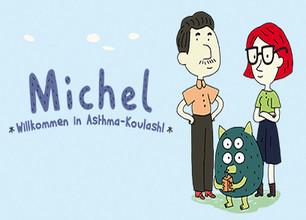 Michel ? Willkommen in Asthma-Koulash stream