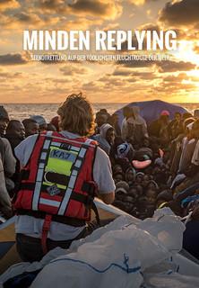 Minden Replying: Seenotrettung auf der tödlichsten Fluchtroute der Welt stream