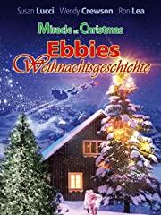 Miracle at Christmas - Ebbies Weihnachtsgeschichte stream