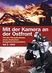 Mit der Kamera an der Ostfront Jahr 1943 stream