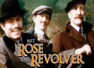 Mit Rose und Revolver stream