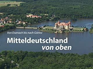 Mitteldeutschland von oben stream