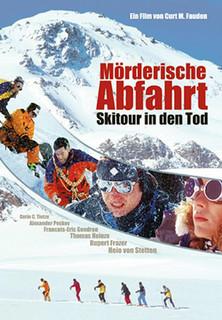 Mörderische Abfahrt - Skitour in den Tod Stream