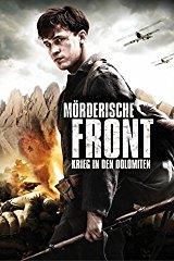 Mörderische Front - Krieg in den Dolomiten stream