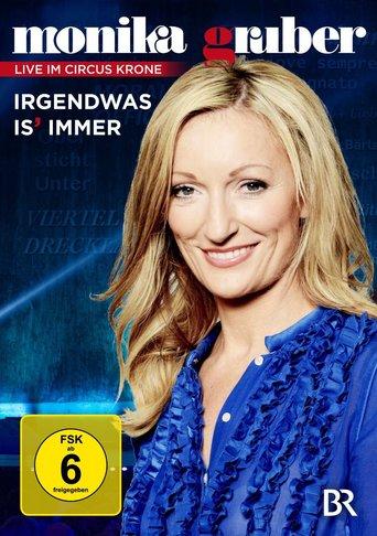 Monika Gruber - Irgendwas is' immer - stream