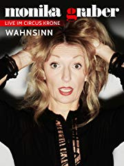 Monika Gruber - WAHNSINN Stream