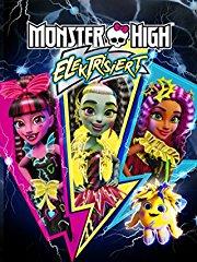 Monster High: Elektrisiert - stream