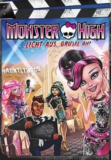Monster High - Licht aus, Grusel an! Stream