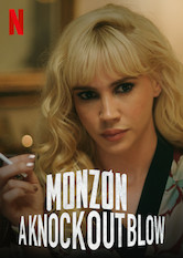 Monzón: A Knockout Blow Stream