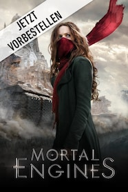 Mortal Engines: Krieg der Städte Stream