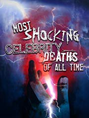 Most Shocking Celebrity Deaths of All Time stream