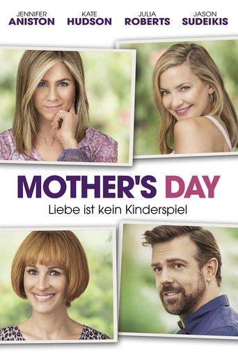 Mother's Day - Liebe ist kein Kinderspiel stream