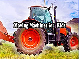 Moving Machines For Kids Stream