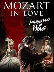 Mozart in Love - Intermezzo in Prag stream