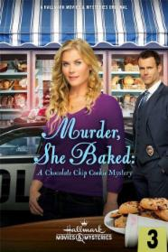 Murder, She Baked: A Chocolate Chip Cookie Mystery stream