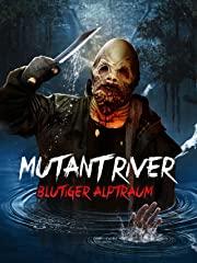 Mutant River: Blutiger Alptraum Stream