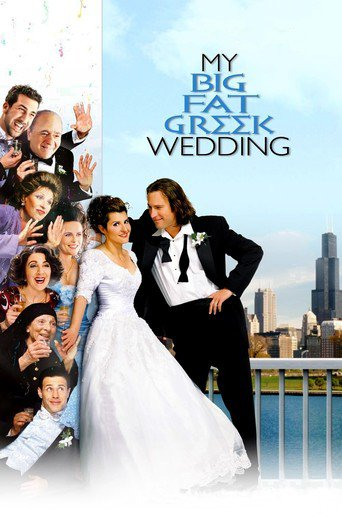 My Big Fat Greek Wedding - stream