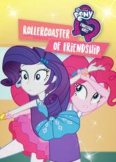 My Little Pony: Equestria Girls: Achterbahn der Freundschaft - stream