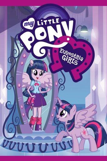 My little Pony: Equestria Girls Stream