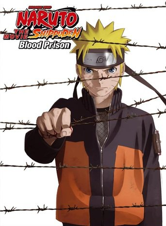 Naruto Shippuden the Movie 5 - Blood Prison stream