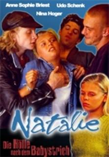 Natalie II - Die Hölle nach dem Babystrich stream
