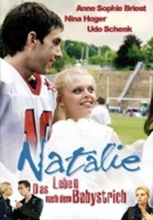 Natalie IV - Das Leben nach dem Babystrich stream