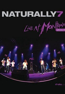 Naturally 7 - Live in Montreux 2007 - stream