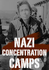 Nazi Concentration Camps stream