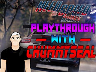 Need For Speed Rivals Playthrough With Chummy Seal stream