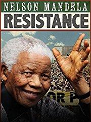 Nelson Mandela: Resistance - stream