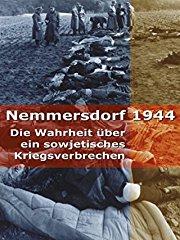 Nemmersdorf 1944 - Die Wahrheit über ein sowjetisches Kriegsverbrechen stream
