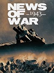 News of War: 1943 stream