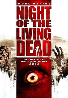 Night of the Living Dead - The Ultimate Documentation 2K13 stream