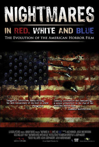 Nightmares in Red, White and Blue stream