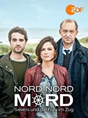 Nord Nord Mord - Sievers und die Frau im Zug stream