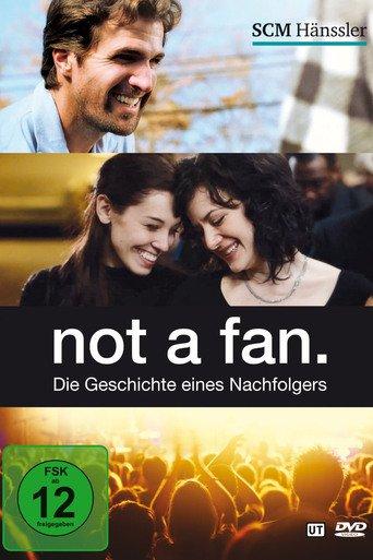 Not a Fan: Die Geschichte eines Nachfolgers Stream