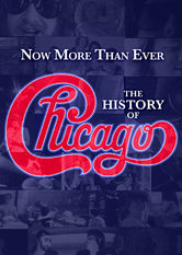 Now More Than Ever: The History of Chicago - stream