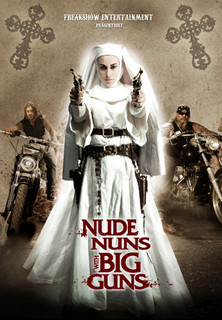 Nude Nuns with Big Guns stream
