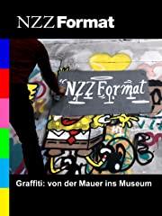 NZZ Format - Graffiti: von der Mauer ins Museum stream