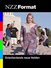 NZZ Format - Griechenlands neue Helden stream