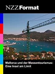 NZZ Format - Mallorca und der Massentourismus: Eine Insel am Limit stream