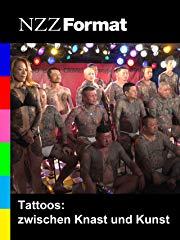 NZZ Format - Tattoos: zwischen Knast und Kunst stream
